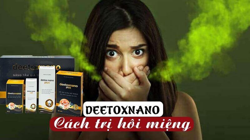Thuốc Deetoxnano được nghiên cứu bởi công ty TNHH thương mại, dịch vụ SHB Việt Nam