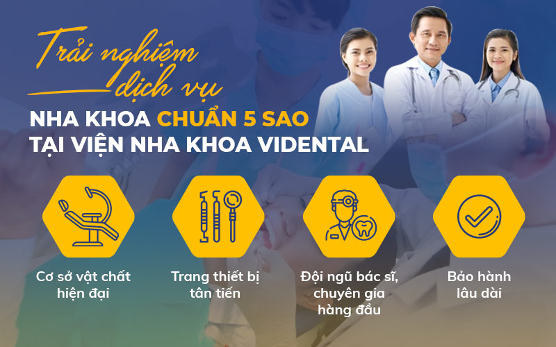 Dịch vụ chuẩn 5* tại Viện nha khoa Vidental