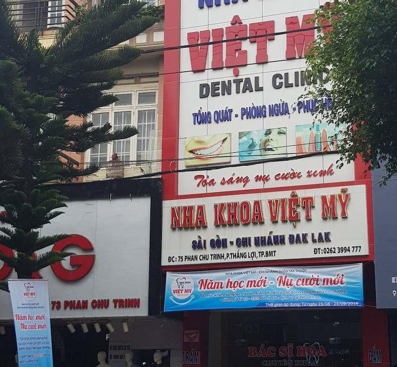 Nha khoa Việt Mỹ là địa chỉ uy tín bậc nhất ở Đắk Lắk